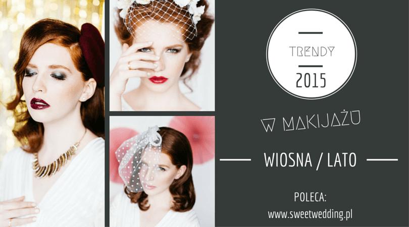 trendy w makijażu ślubnym 2015